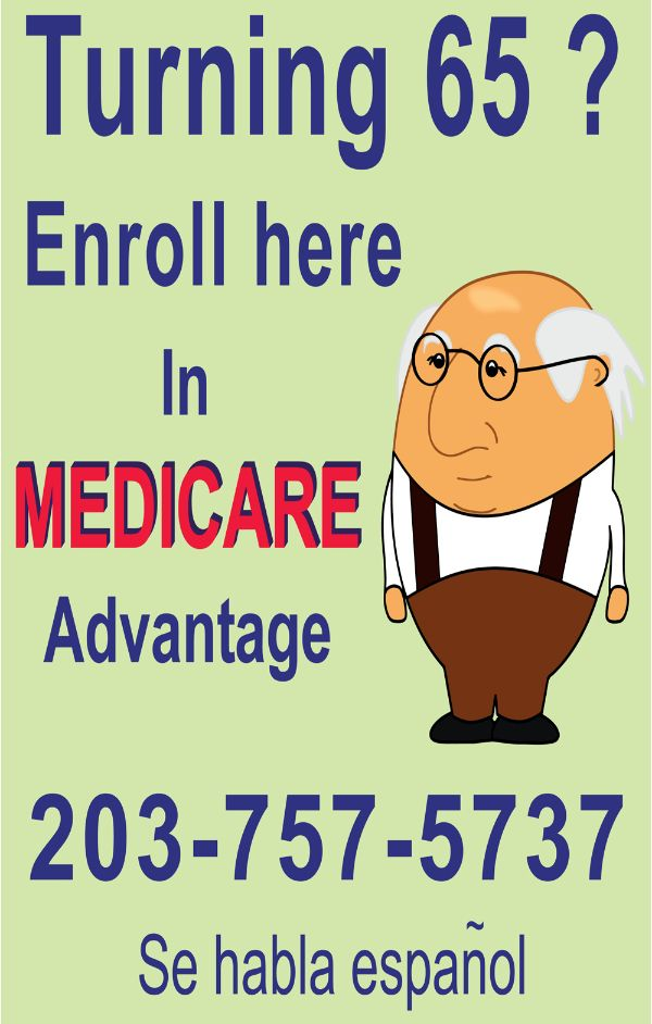 Medicare Advantage Enrollment, Waterbury Connecticut, Naugatuck CT, Watertown CT, New Haven CT, Torrington CT, Winsted CT, New Britain CT, Meriden CT, Southington CT, Hartford CT
